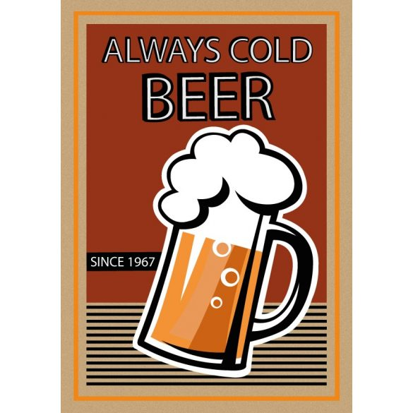 Always cold beer