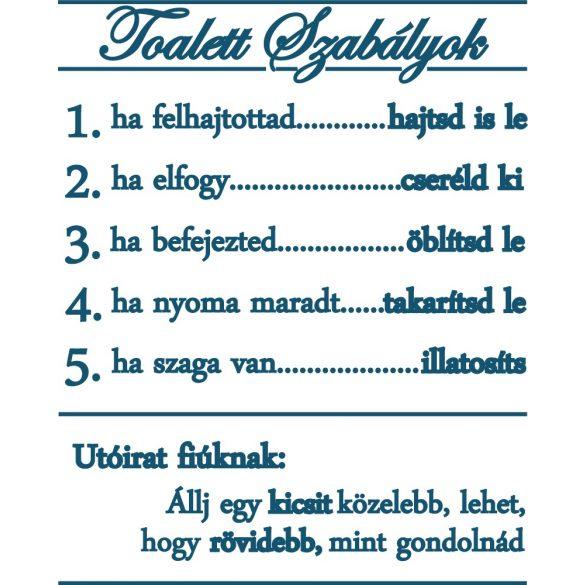 Toalett szabályok, vicces falmatrica a Dekormatricák Webáruház kínálatában